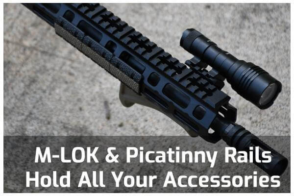M-LOK and Picatinny Rails Hold All Your Accessories