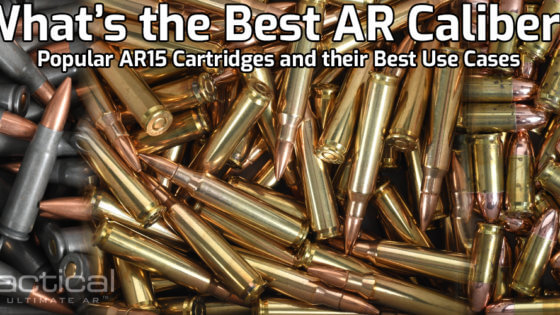 The Best AR15 Calibers
