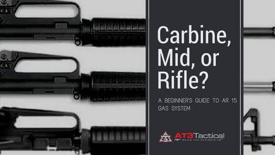 Mid Length vs Rifle Length vs Carbine Length Gas System